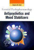Essential Psychopharmacology of Antipsychotics and Mood Stabilizers