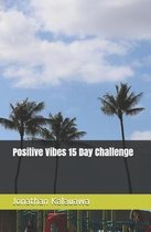 Positive Vibes 15 Day Challenge