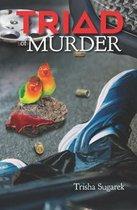 Triad of Murder
