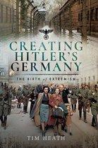 Creating Hitler's Germany