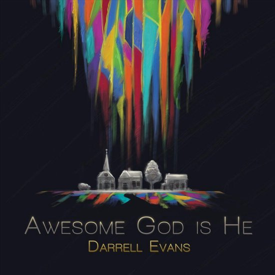 Awesome God Is He