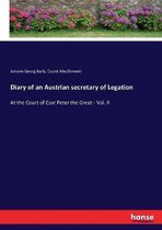 Diary of an Austrian secretary of Legation
