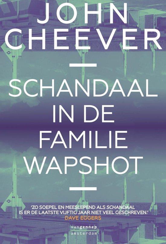 Schandaal in de familie Wapshot - John Cheever |