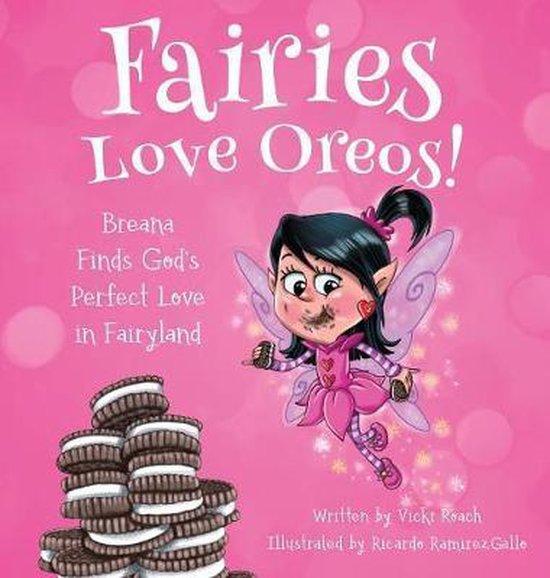 Fairies Love Oreos!