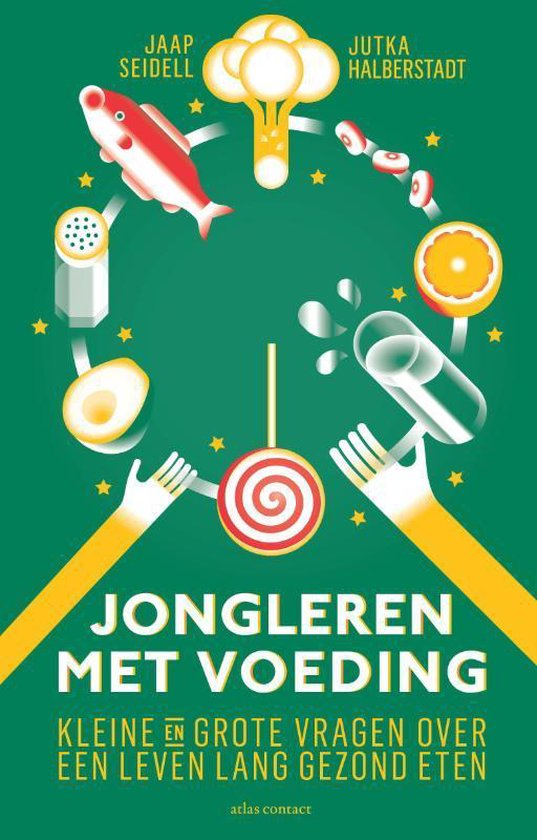 Boek cover Jongleren met voeding van Jaap Seidell (Paperback)
