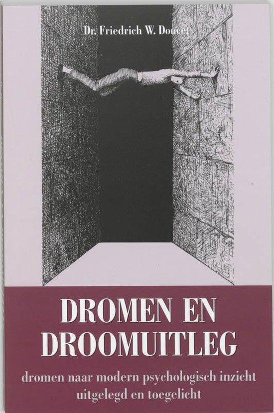 Dromen En Droomuitleg - F.W. Doucet |