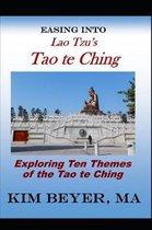 Easing Into Lao Tzu's Tao Te Ching