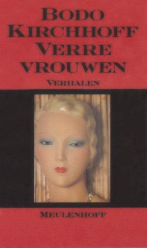 Verre vrouwen - Bodo Kirchhoff | Fthsonline.com