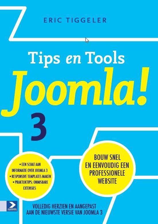 Tips en tools Joomla! 3 - Herziene editie - Eric Tiggeler |