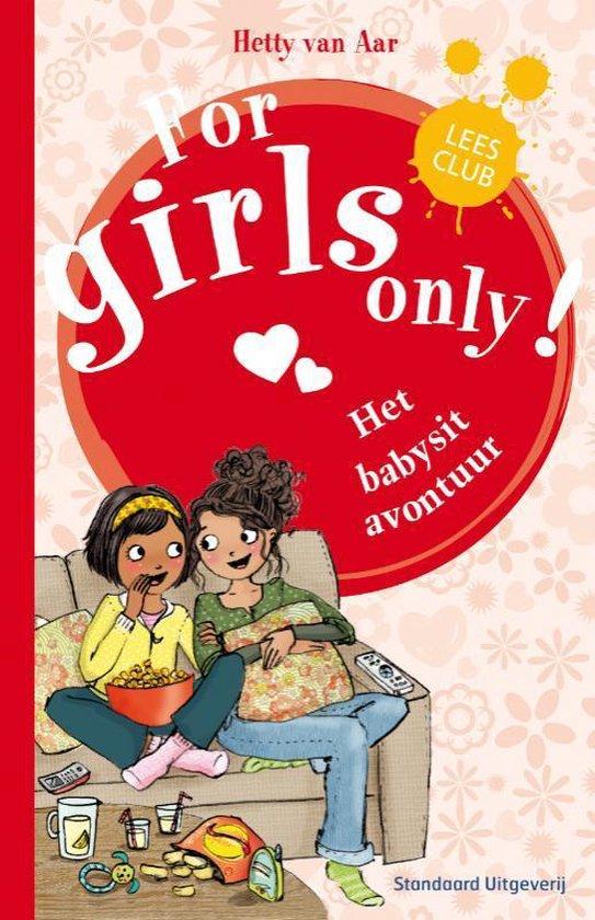 For Girls Only! - Het grote babysitavontuur - Hetty van Aar |