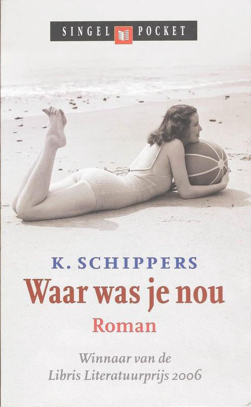 Waar was je nou - K. Schippers |