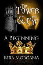 The Tower and The Eye: A Beginning