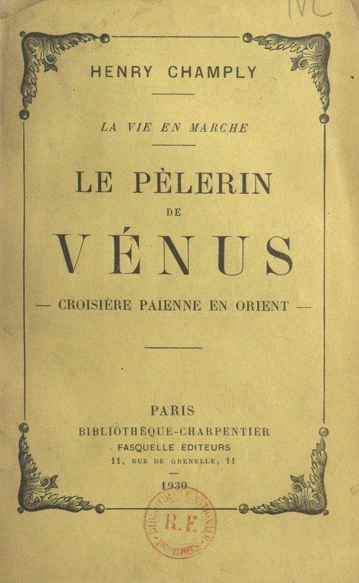 Le pèlerin de Vénus