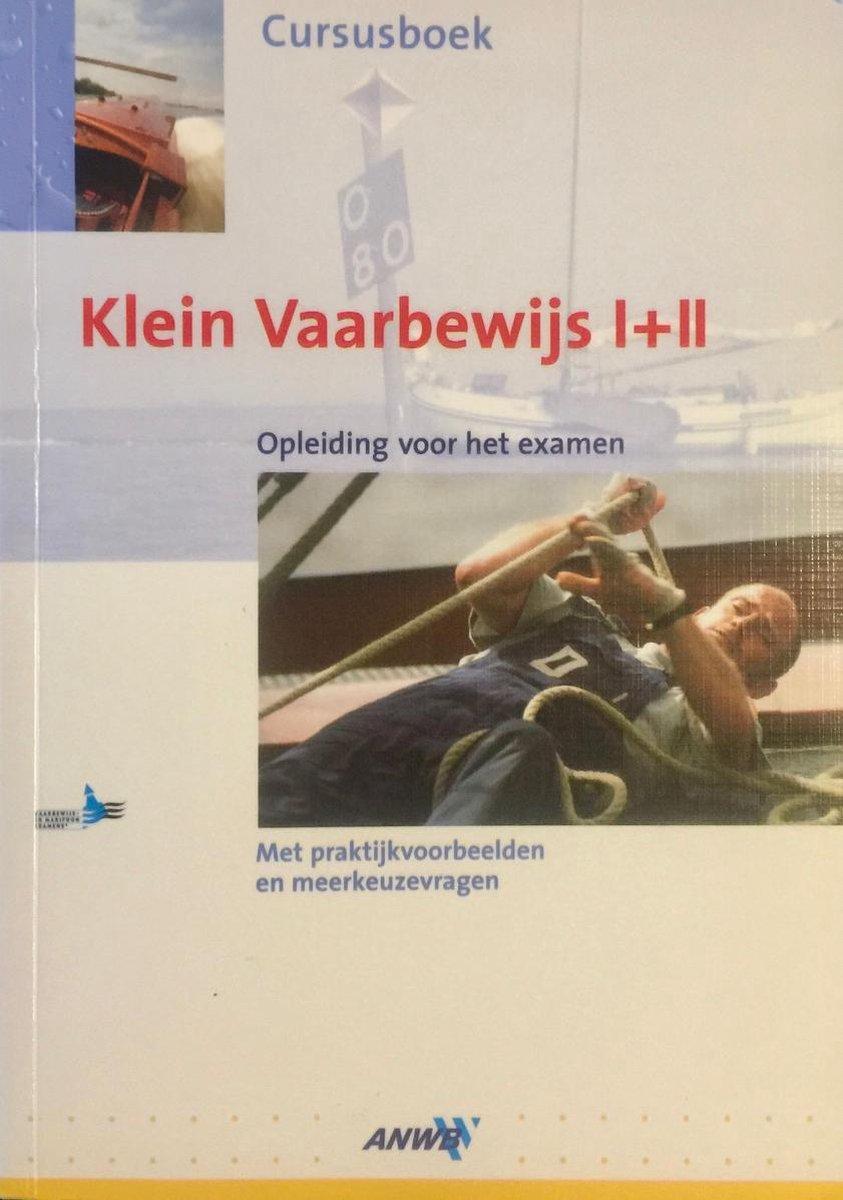 Cursusboek Klein Vaarbewijs I+Ii - Vreni van Unen