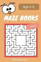 MAZE Book for Kids Ages 6-8 Book III