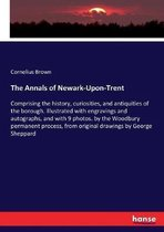 The Annals of Newark-Upon-Trent
