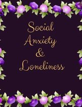 Social Anxiety and Loneliness Workbook