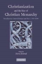 Christianization and the Rise of Christian Monarchy