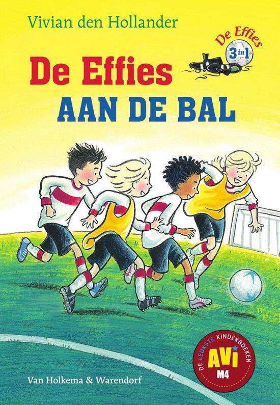 De Effies - De Effies aan de bal - Vivian den Hollander   Readingchampions.org.uk