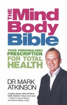 The Mind-Body Bible