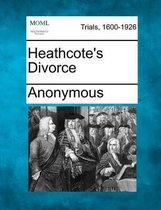 Heathcote's Divorce