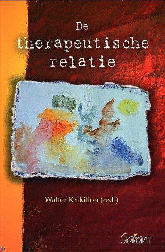 De Therapeutische Relatie - Walter Krikilion |