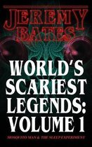 World's Scariest Legends