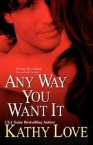 Any Way You Want it