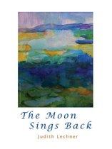 The Moon Sings Back