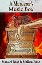 A Murderer's Music Box - A Horror Thriller Novel