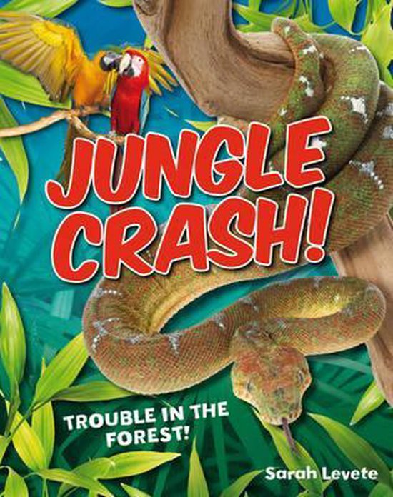 Boek cover Jungle Crash! van Sarah Levete (Paperback)