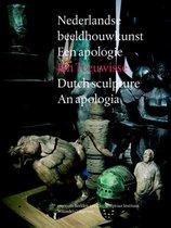 Dutch Sculpture an Apologia