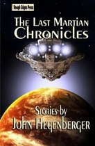 The Last Martian Chronicles