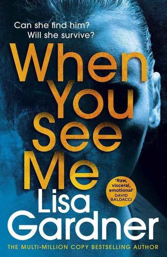 Boek cover When You See Me van Lisa Gardner (Onbekend)