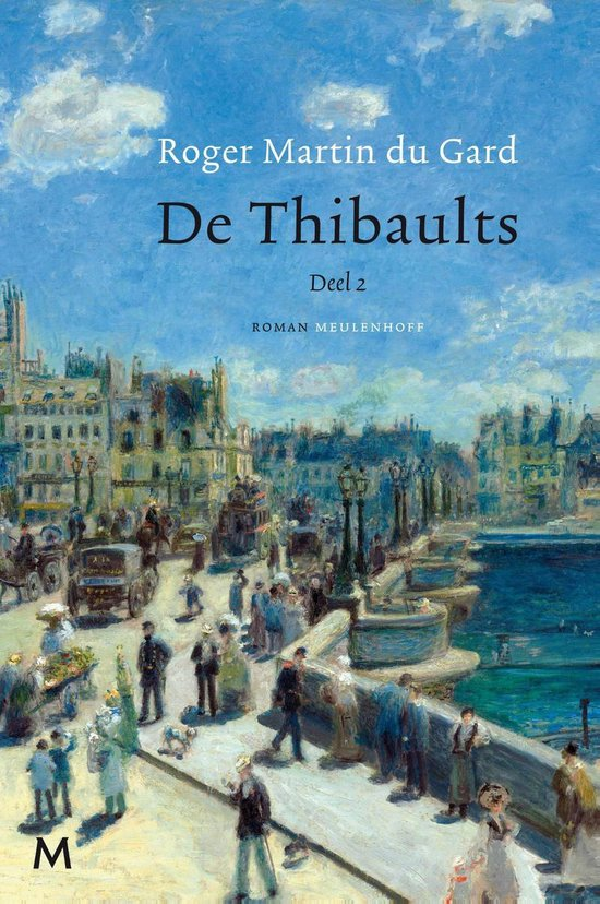 De Thibaults - Roger Martin Du Gard   Fthsonline.com