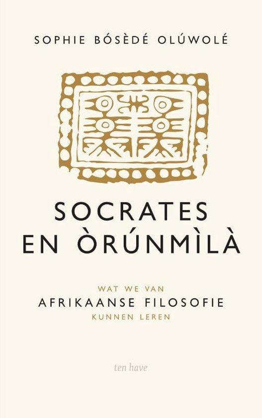 Socrates en Orunmila - Sophie Bosede Oluwole |