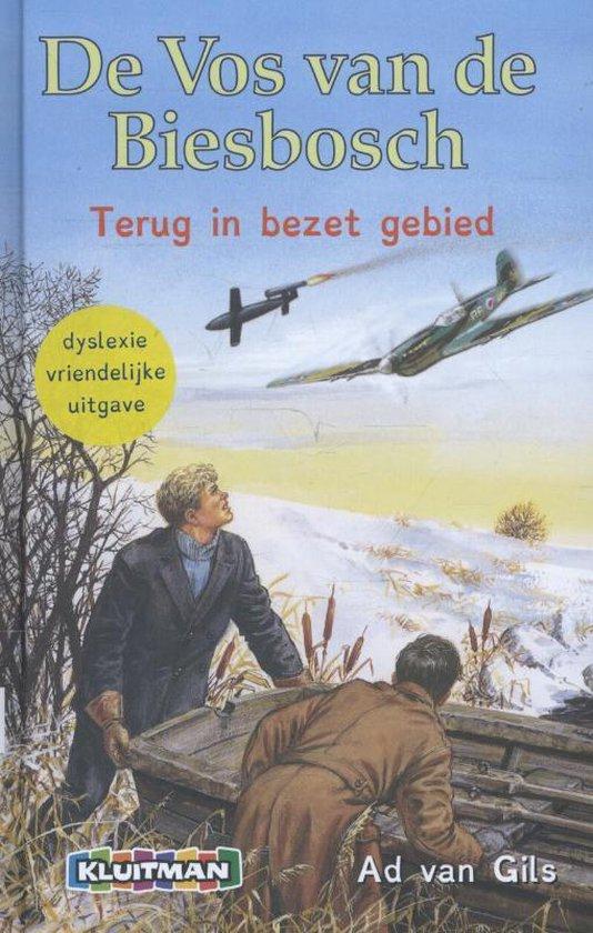 De Vos van de Biesbosch - Terug in bezet gebied - Ad van Gils  