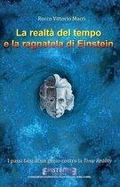 La Realta del Tempo E La Ragnatela Di Einstein