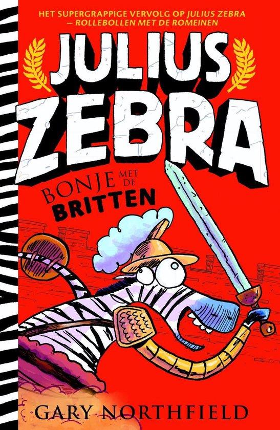 Julius Zebra 2 - Bonje met de Britten - Gary Northfield |