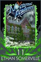 Nocturnal Academy 11: Tunguska