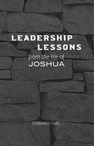 Leadership Lessons from the Life of Joshua