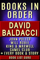 Omslag David Baldacci Books in Order: John Puller series, Will Robie series, Amos Decker series, Camel Club, King and Maxwell, Vega Jane, Shaw, Freddy and The French Fries, stories, novels and nonfiction.