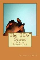 The I Do Series