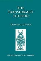 The Transformist Illusion