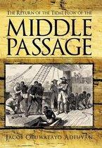 Boek cover The Return of the Tidal Flow of the Middle Passage van Jacob Oluwatayo Adeuyan