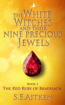 The White Witches and Their Nine Precious Jewels