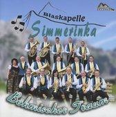 Blaskapelle Simmerinka - Bohmischer Traum