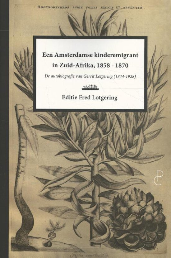 Een Amsterdamse kinderemigrant in Zuid-Afrika, 1858-1870