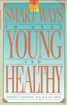 Smart Ways to Stay Young and Healthy