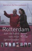 Rotterdam aan de hand van mijn (groot)vader